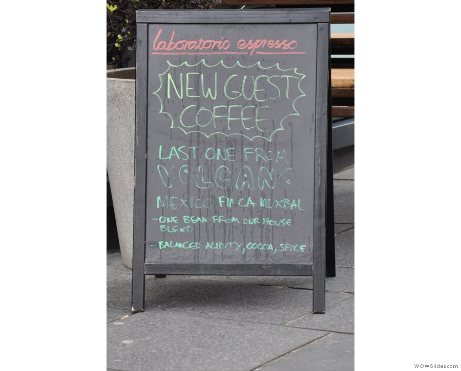 The guest espresso on the A-board had run out moments before I stepped inside!