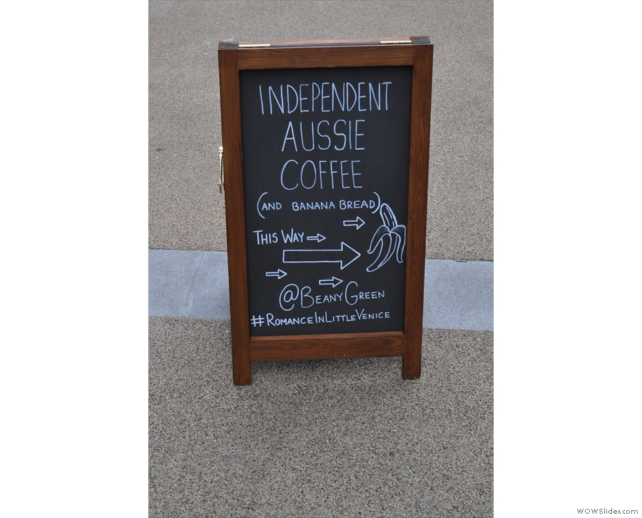 The first signs that there is something going on, coffee-wise, in Sheldon Square...