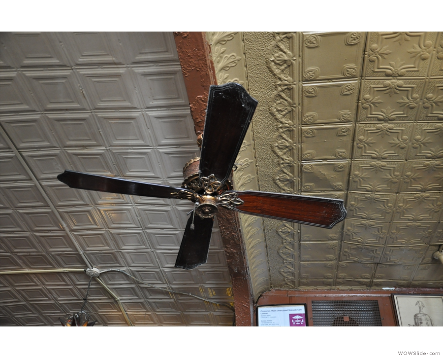 ... and the fan. And the tin ceilings.