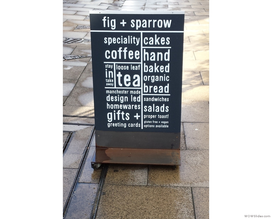 Fig + Sparrow, promising much on Oldham Street. I was going to get an outside shot...