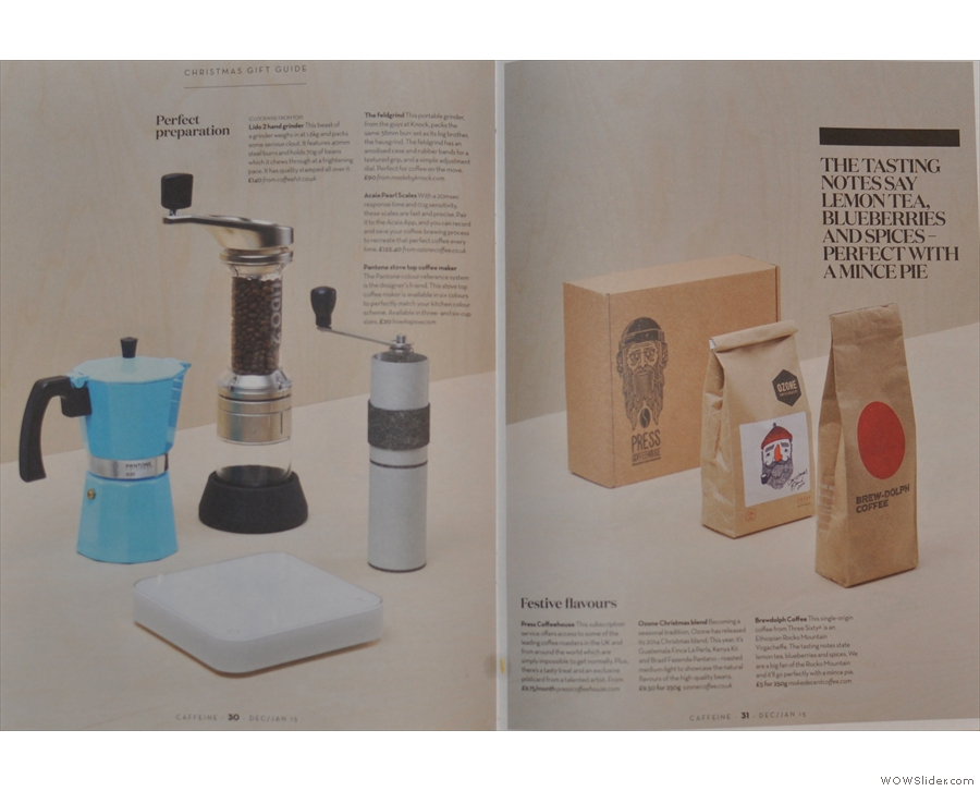 Inside there's this timely feature on Christmas Gifts for the coffee geek in your life.