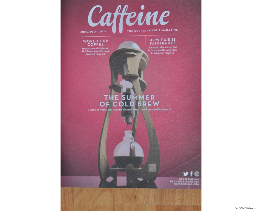 Issue 9: the summer of cold brew. Caffeine also tackles the tricky subject of Fair Trade.