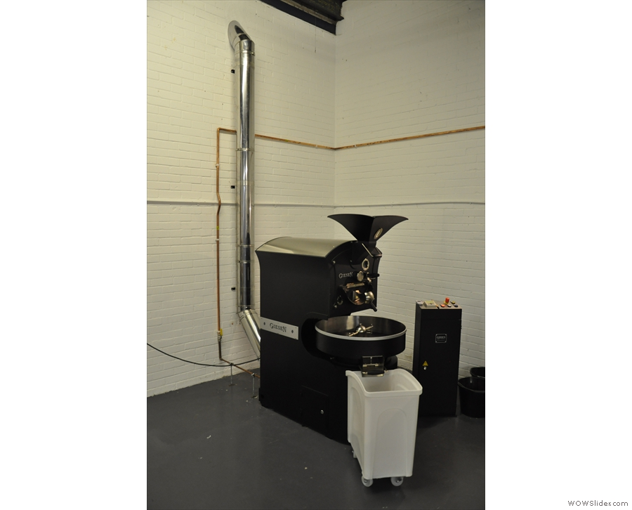 Next, you need a roaster: in this instance, a nice, new Giesen.