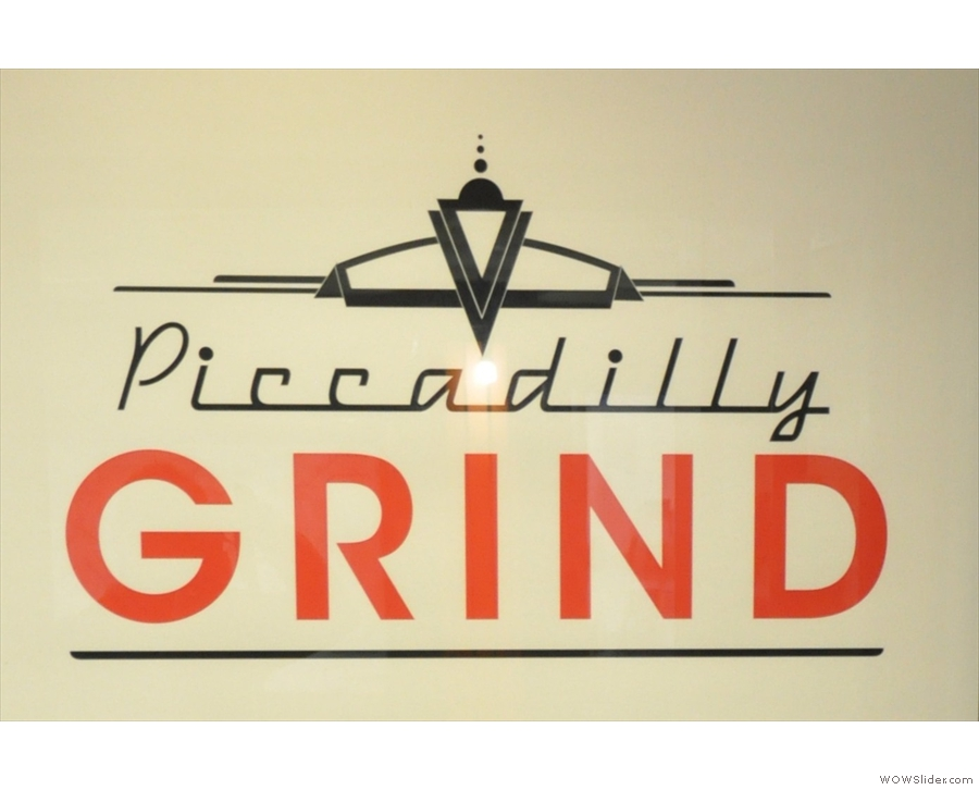 Piccadilly Grind, now sadly closed, was in the concourse of Piccadilly Tube Station.