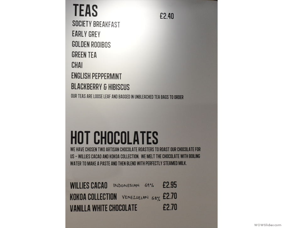 There's also tea and hot chocolate for those who like that sort of thing.