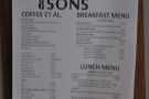 The menu promises much: breakfast, lunch from 11am to 3pm. And, of course, coffee.