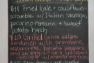 In case you missed the specials chalked up on the A-board outside, they're inside as well...