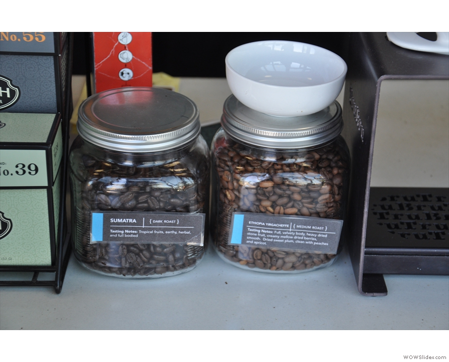 There was a choice of beans, helpfully displayed in jars to either side of the filter rack.