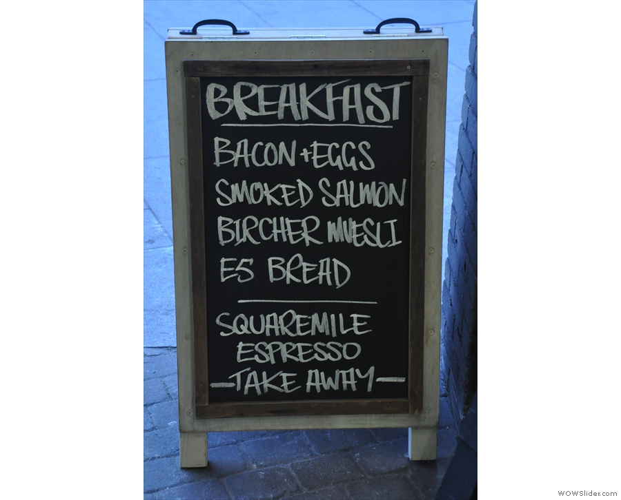 The Sunday I was there, A-board was going squarely for the brunch market!