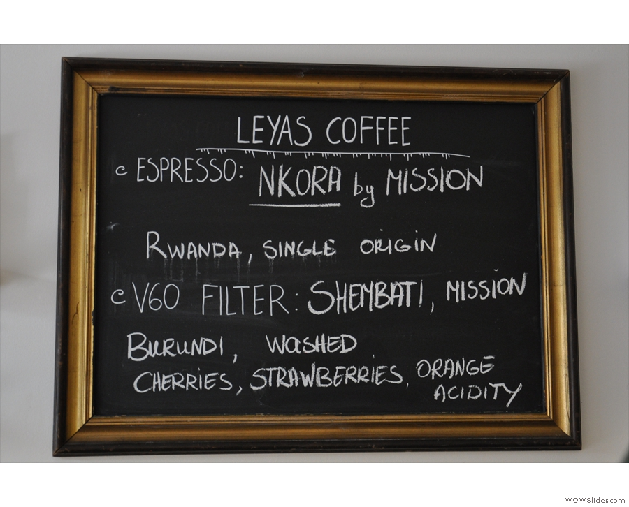 There's no house coffee, just an ever-changing selection of guest roasters.