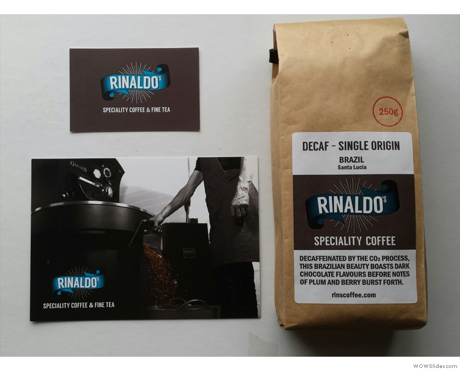 ... and finally, the same bean, different roast, from new boy on the block, Rinaldo's.