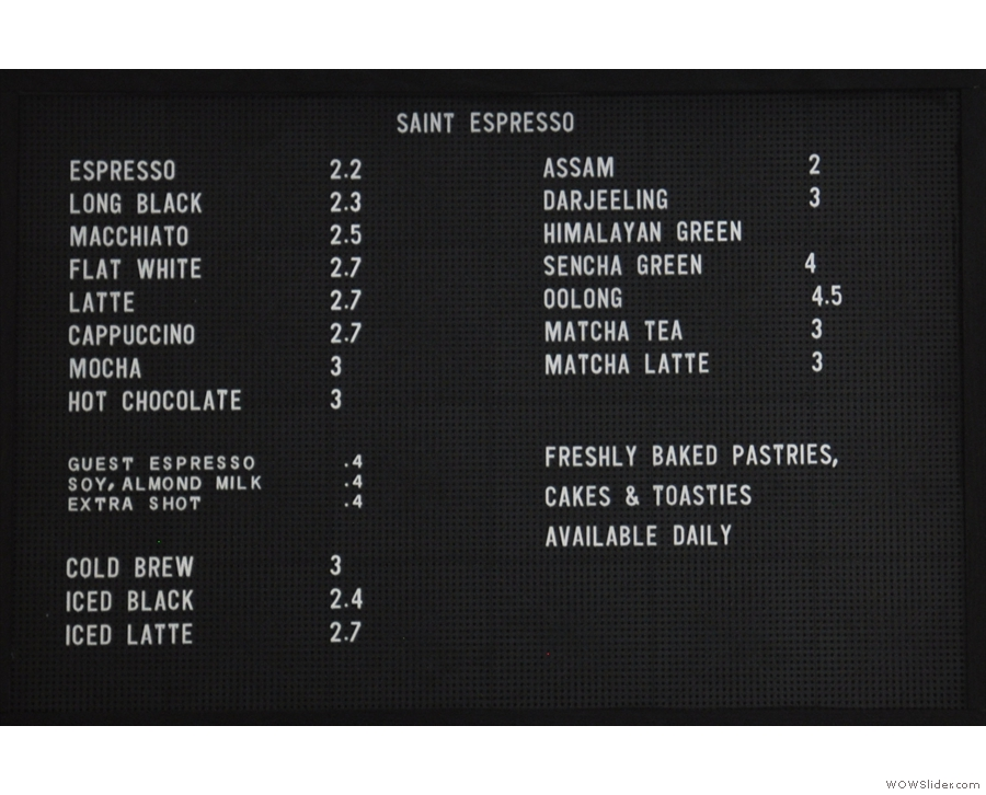 A concise menu also graces the wall behind the counter.