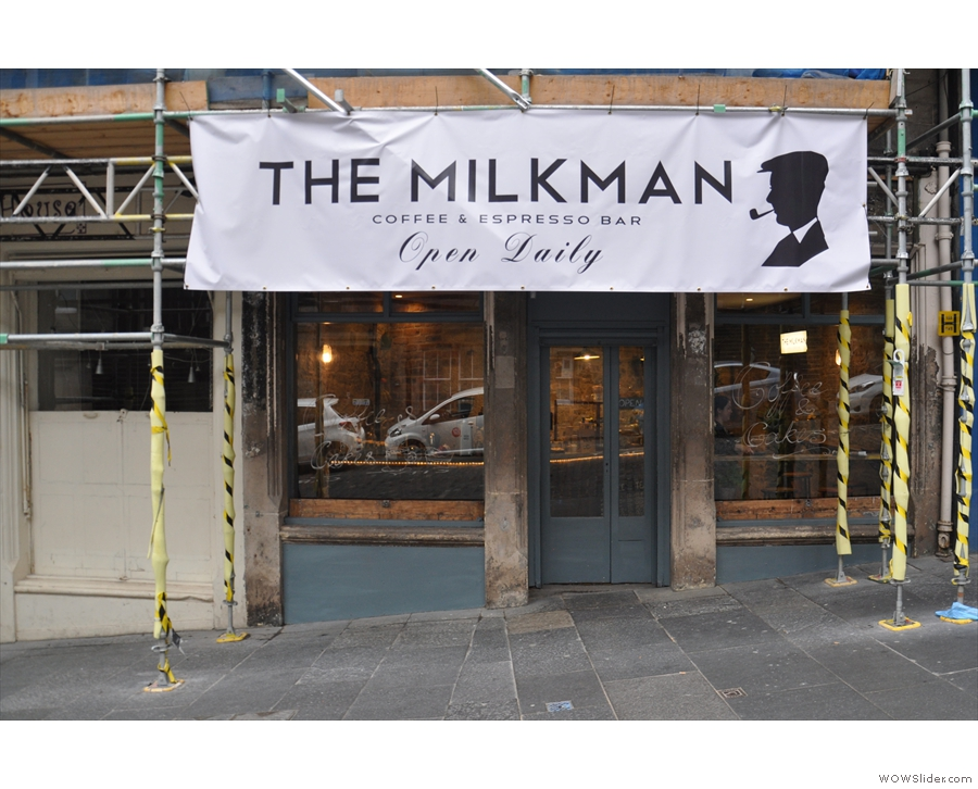 The newly-opened Milkman on Edinburgh's Cockburn Street. Complete with scaffolding.