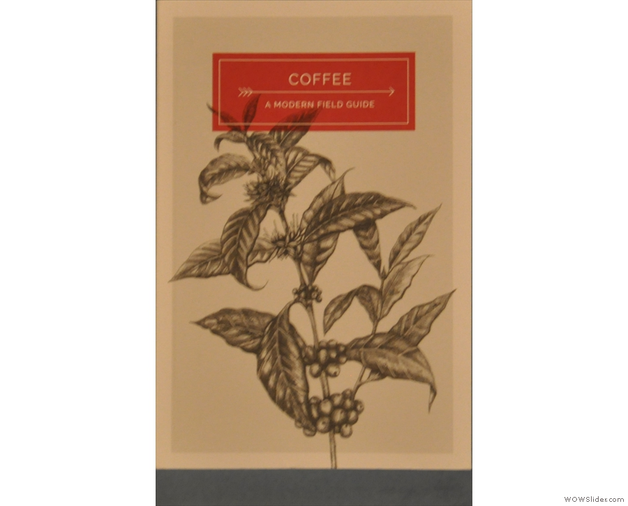 Coffee: A Modern Field Guide by Mat North of Full Court Press.