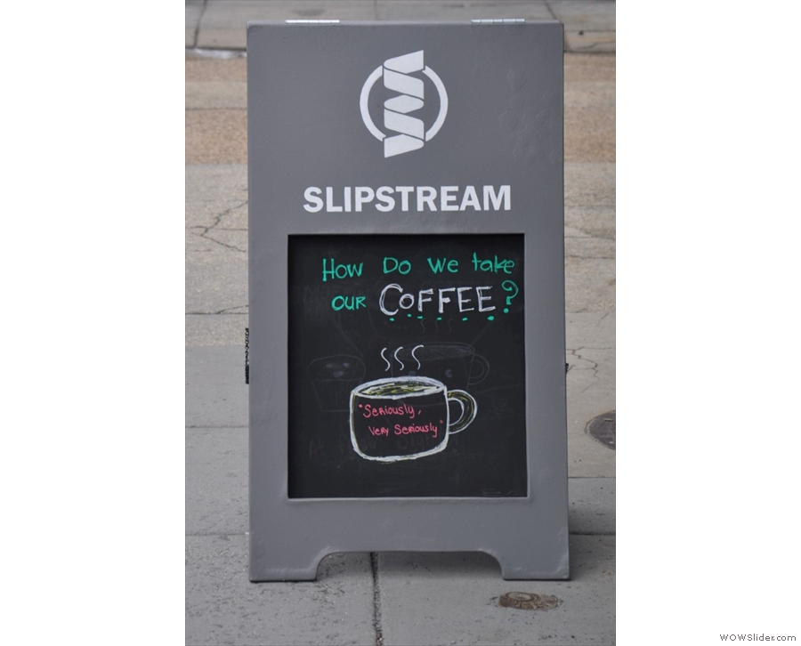 Slipstream, where I had a Las Serranias single-origin from Colombia roasted by Madcap.