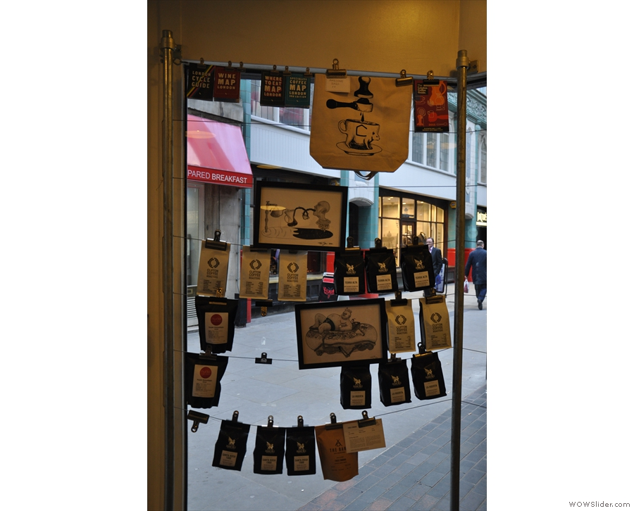 You can also buy bags of coffee, which hang in the window to the left of the door.