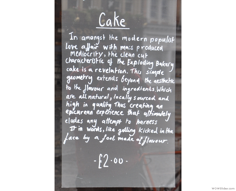 I particularly miss the cake manifesto, part of an evolution from bakery towards coffee shop.