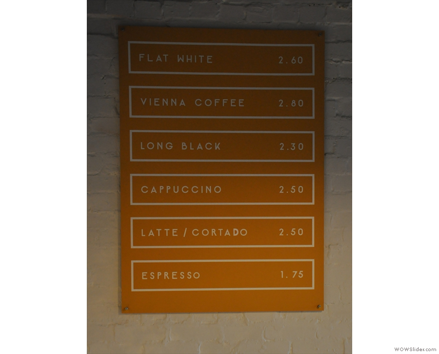 There's a fairly standard espresso-based menu...