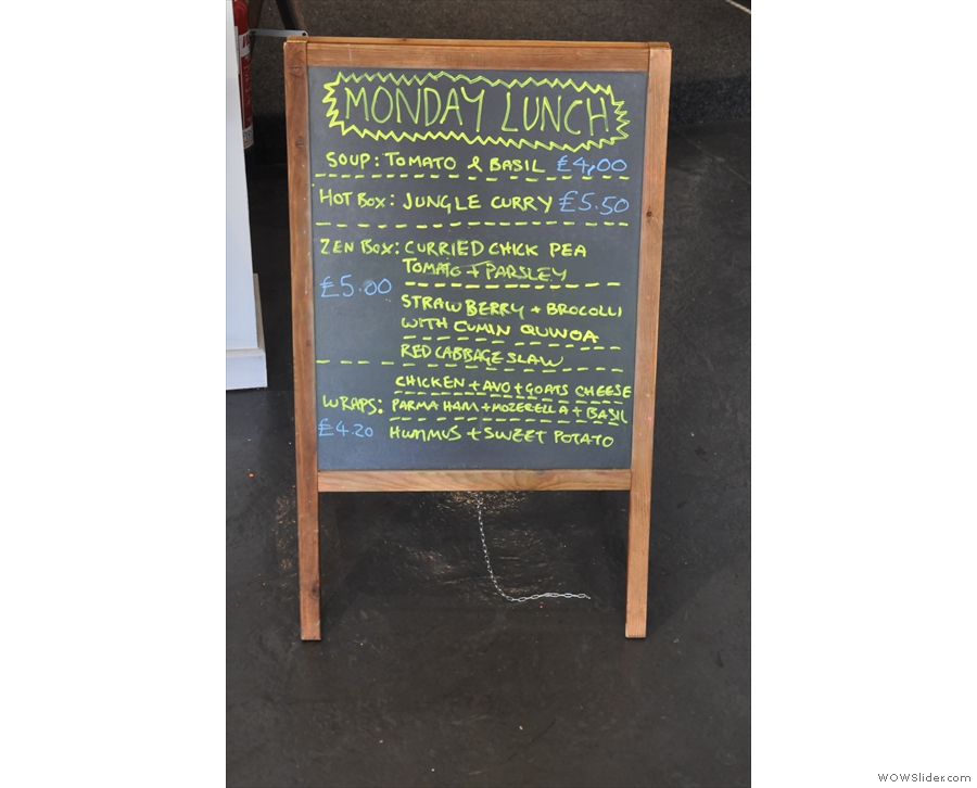 The menu is chalked on the A-board to the right of the counter. Plenty of options!