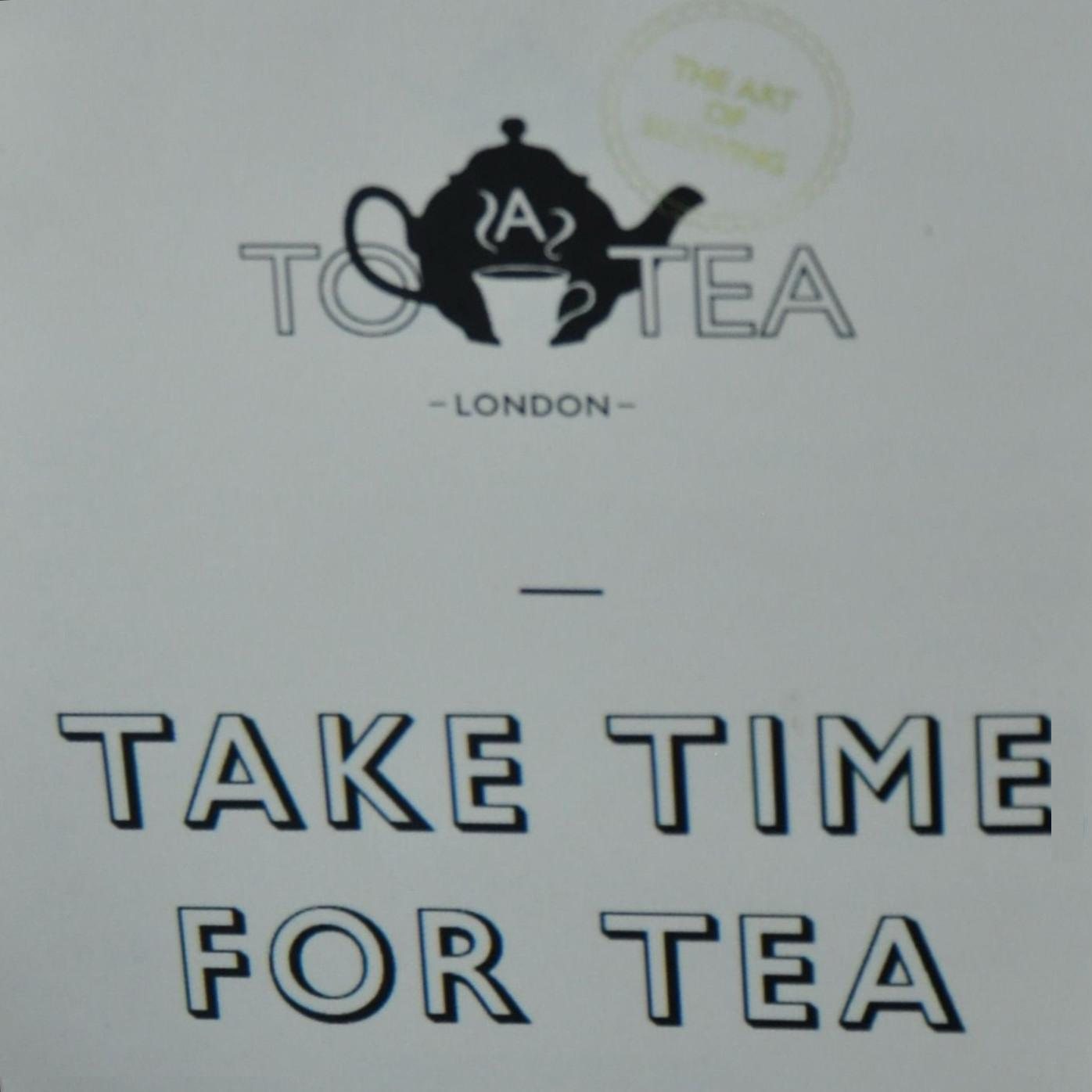 "From the menu of ""To A Tea"" with the slogan ""Take Time for Tea"""