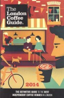 The cover of the 2014 edition of the London Coffee Guide by Allegra Publishing