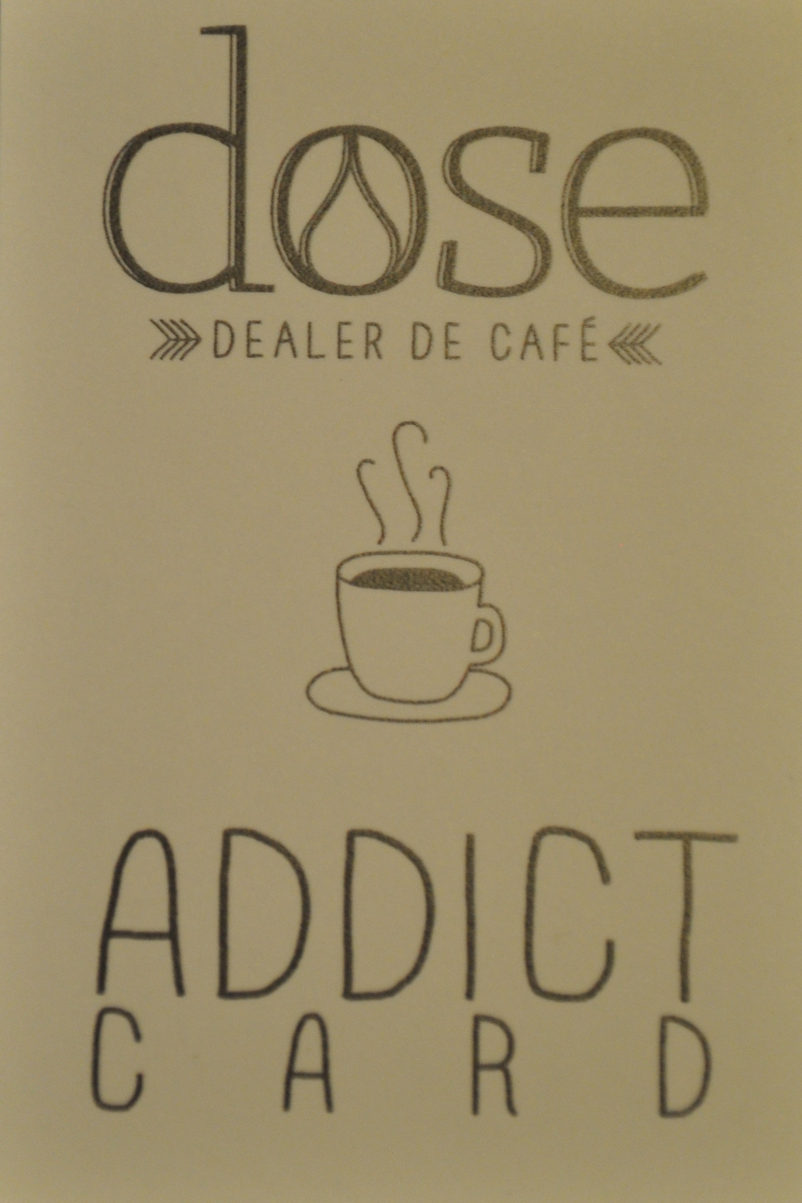 "The loyalty card for Parisian cafe Dose, Dealer de Cafe: an ""Addict Card""."