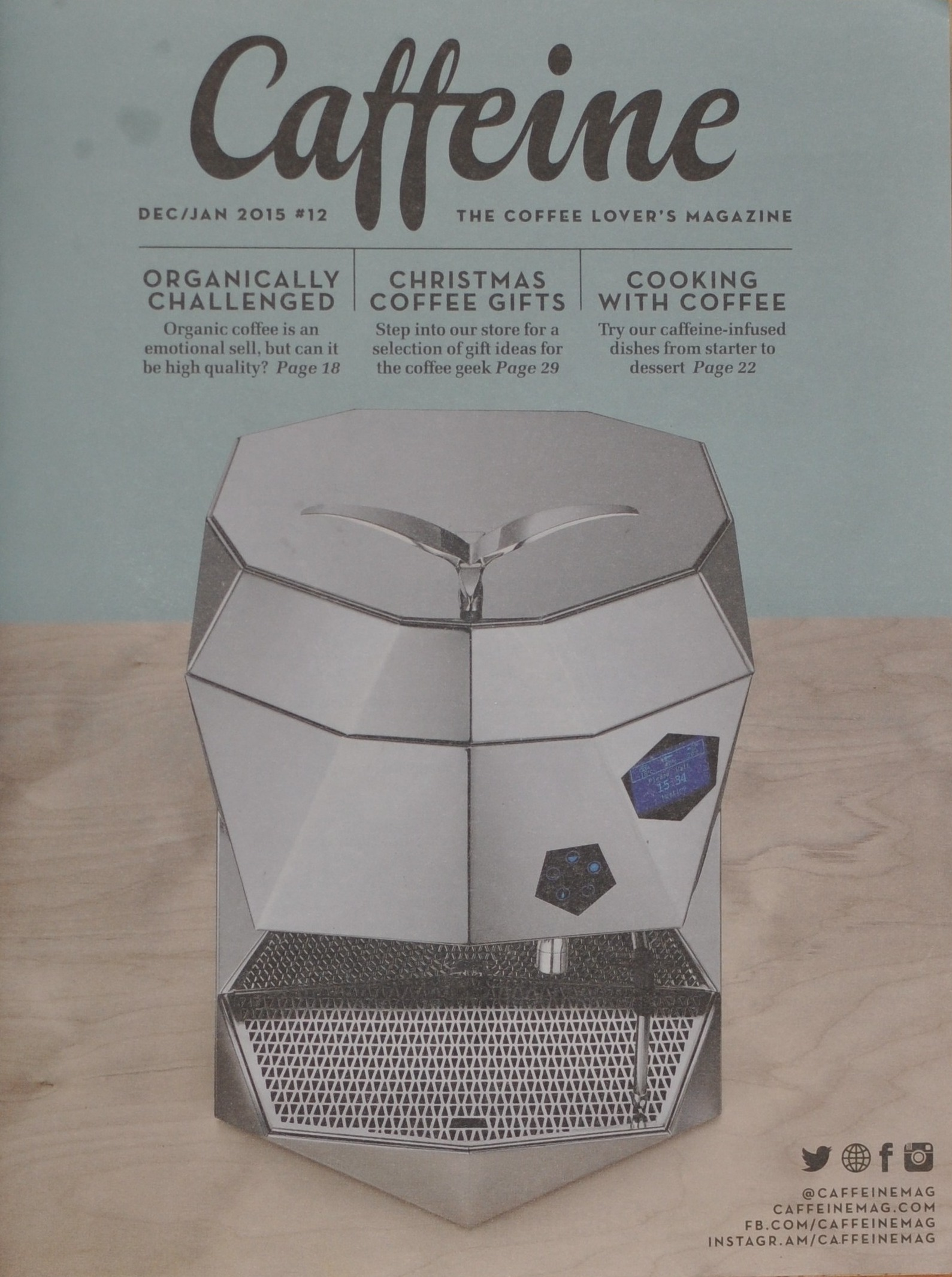 The front cover of Issue 12 of Caffeine Magazine with the very angular Victoria Arduino Theresia espresso machine