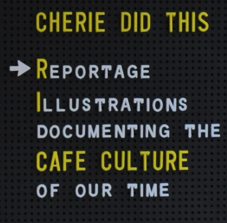Cherie Did This | Reportage | Illustrations documenting the CAFE CULTURE of our time