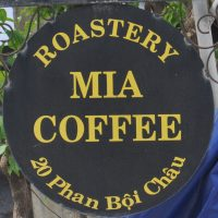 The sign for the new Mia Coffee roastery and cafe in Hoi An, two doors down from the original!