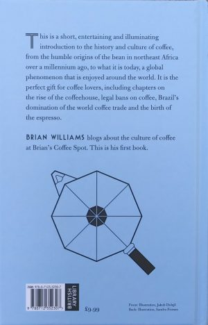 The back cover of my book, The Philosophy of Coffee, published by the British Library.