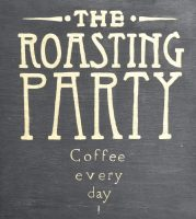 "Detail from the A-board outside Party on Pavilion: ""The Roasting Party - Coffee every day!"""