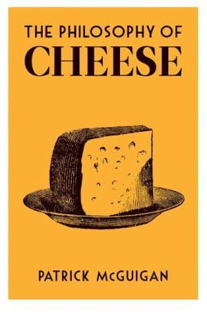 The cover of The Philosophy of Cheese, published by the British Library.