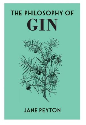 The cover of The Philosophy of Gin, published by the British Library.