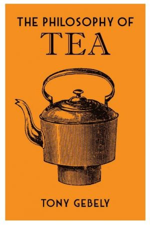The cover of The Philosophy of Tea, published by the British Library.