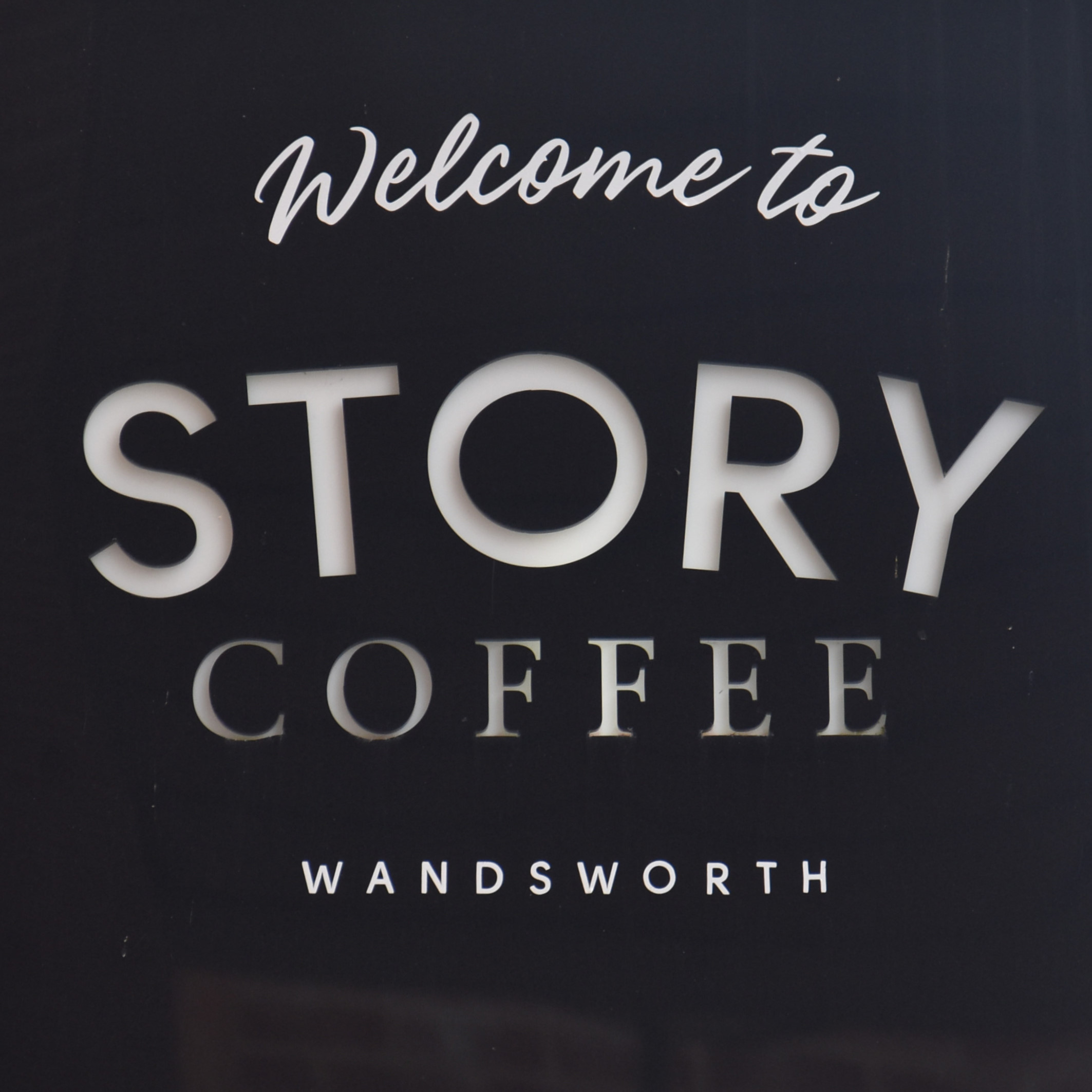 Welcome to Story Coffee Wandsworth, taken from the sign outside.