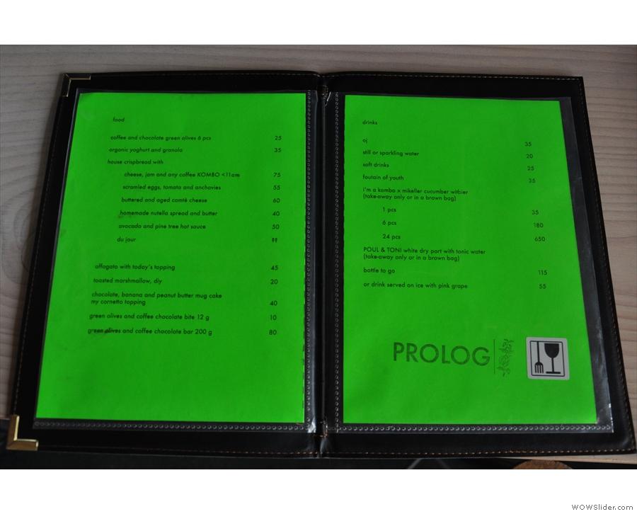 It's not just coffee. Prolog has a short but interesting food menu...