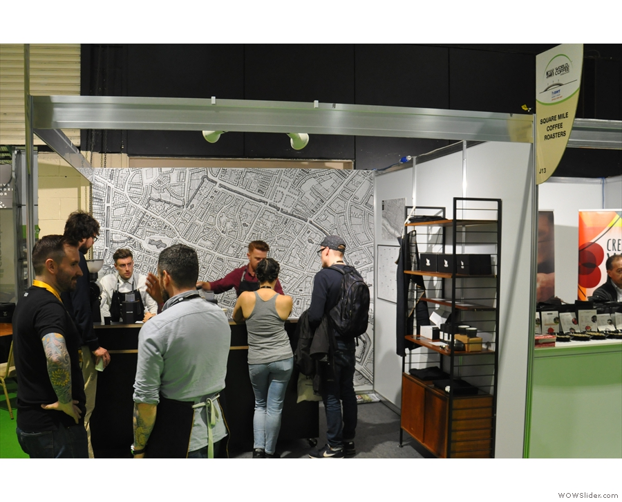 ... and Square Mile, who I saw a lot of at the London Coffee Festival.