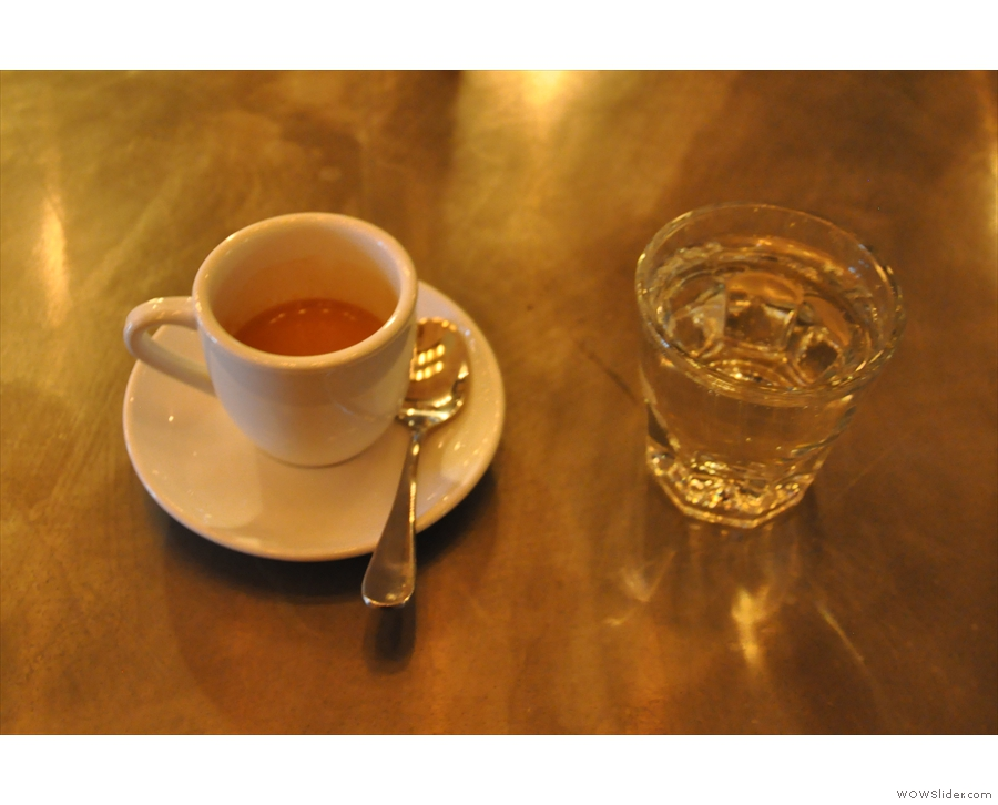 My espresso, served, of course, with a glass of water.