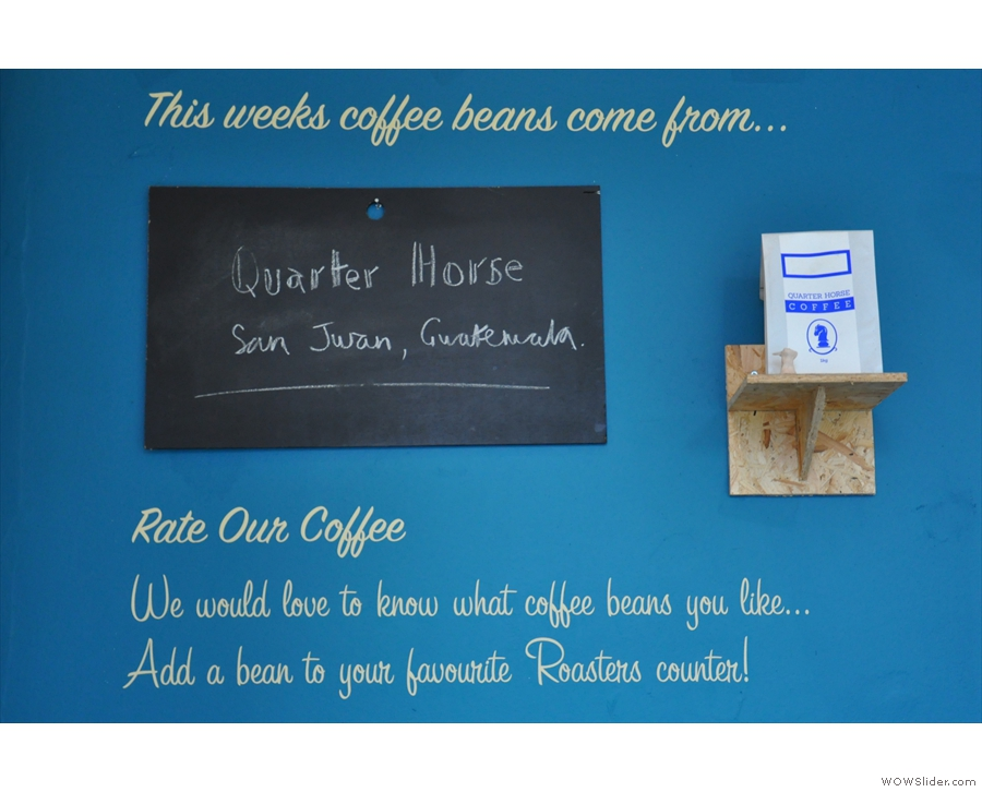 The coffee is from local roaster, Quarter Horse, with the particular beans chalked up here.