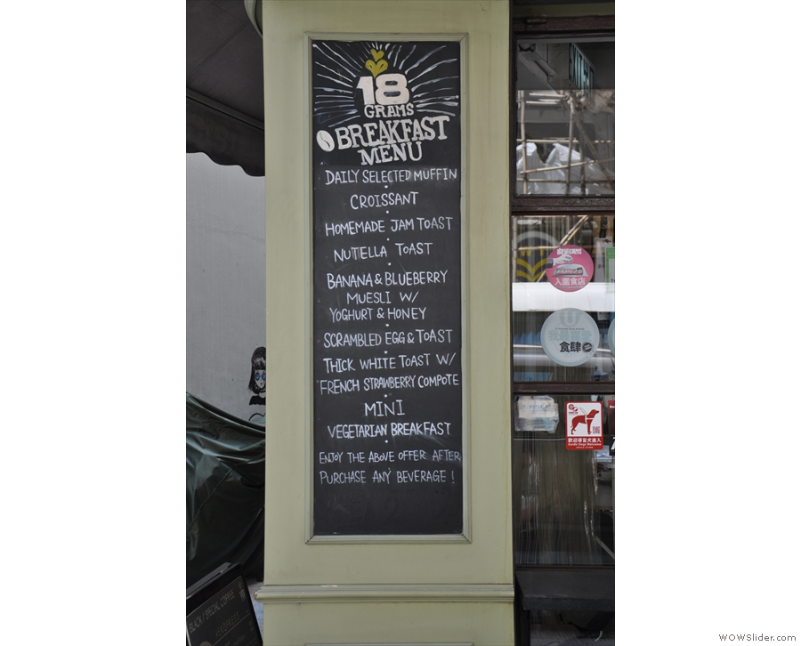 Talking of menus, the breakfast menu is chalked up on the pillar facing Cannon Street...