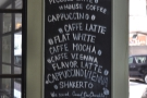 Finally, the other side of the pillar lists just about every sort of coffee known to man.