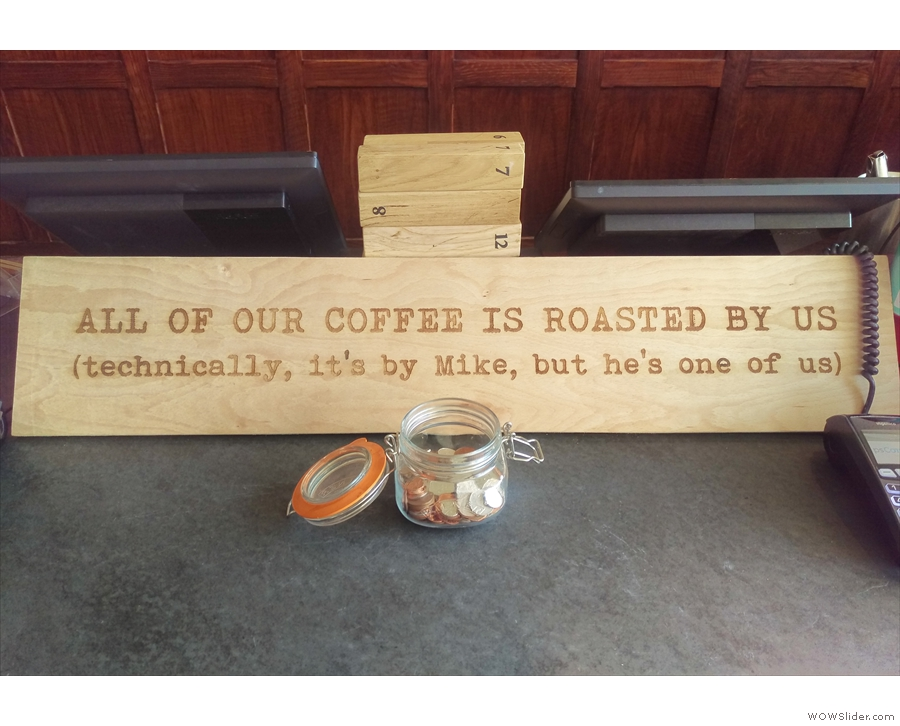 An interesting statement about the coffee...