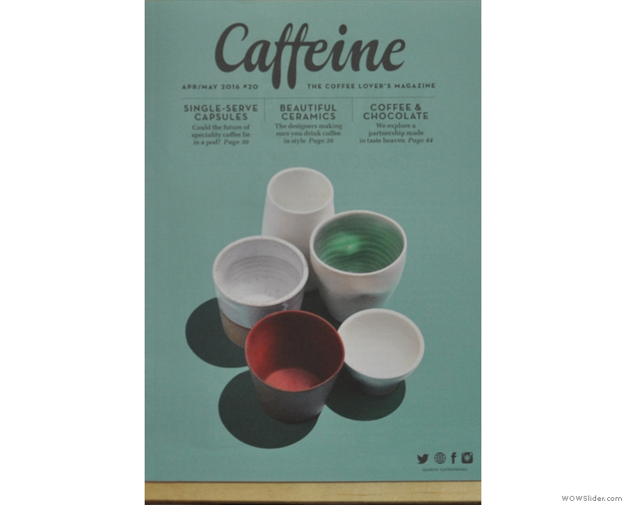 Issue 20 of Caffeine Magazine put a subject close to my heart on the front cover: cups.