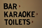 Bar, Karaoke, Toilets. An interesting combination!
