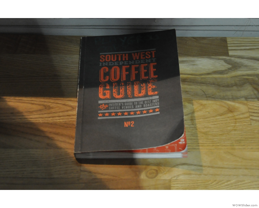 ... while a copy of the South West Independent Coffee Guide is on one of the tables.