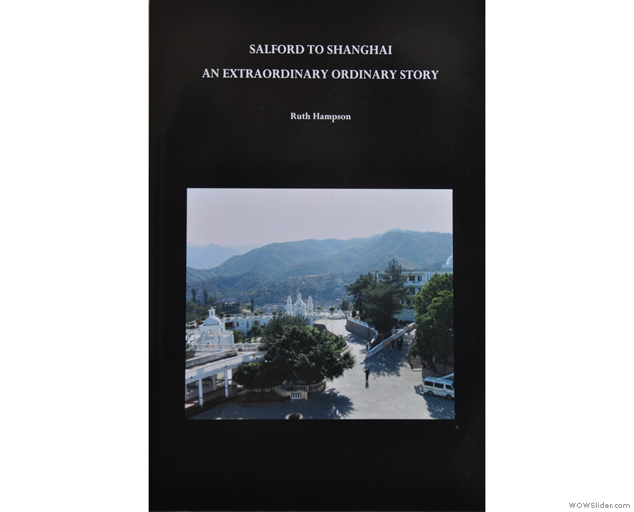 Let's start with Ruth Hampson's book, 'Salford to Shanghai' (two places I've been!).