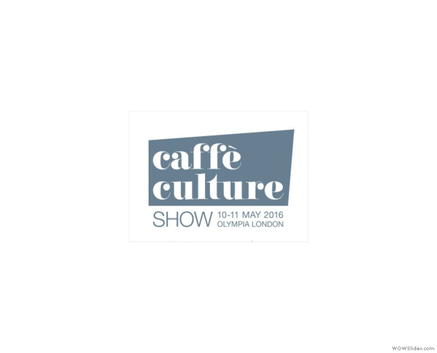 And talking of perennial favourites, there's the Caffe Culture Show and Awards.