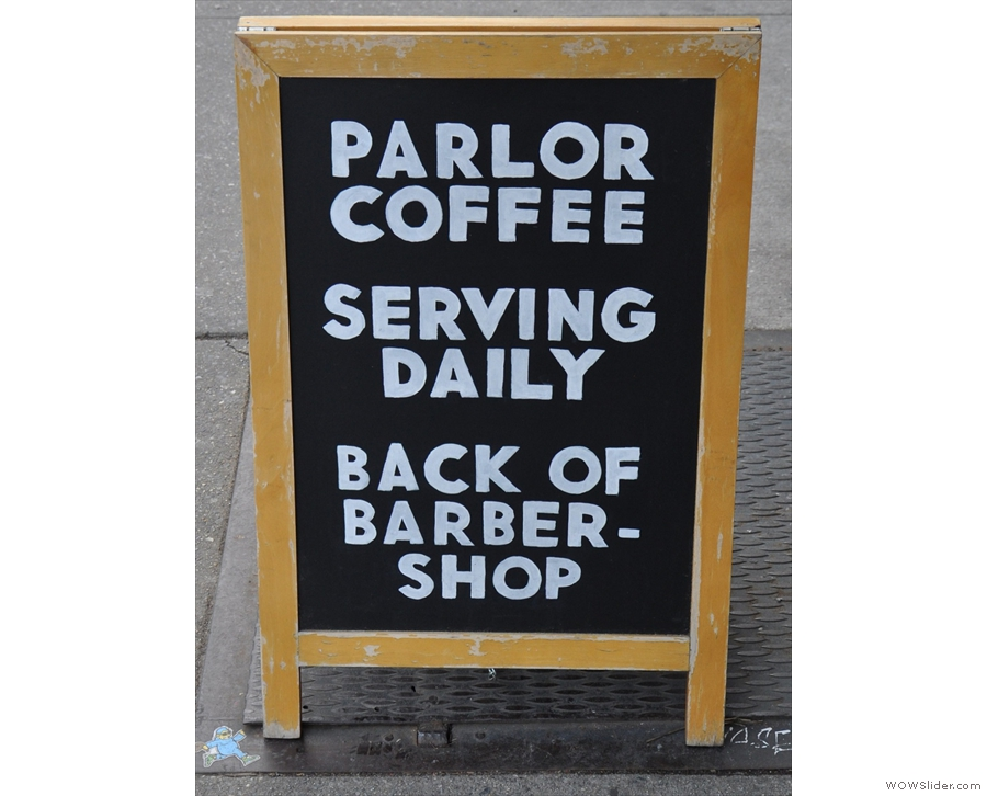 At ex-storeroom at the back of a barbershop in Brooklyn: Parlor Coffee.