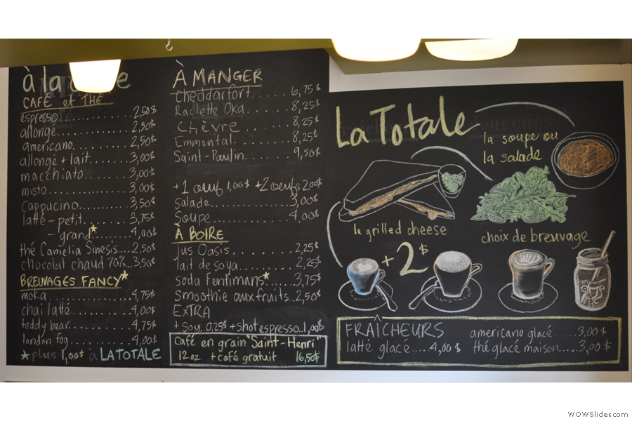If you didn't know you'd crossed into the really French-speaking part of Montréal before, the menu leaves you in no doubt.