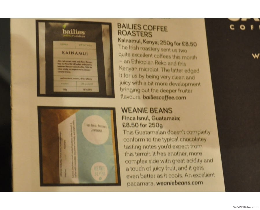Next up was a Guatemalan bean, which made it into Caffeine Magazine's Top 5 last issue.